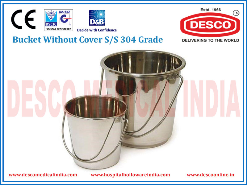 BUCKET WITHOUT COVER S/S 304 GRADE