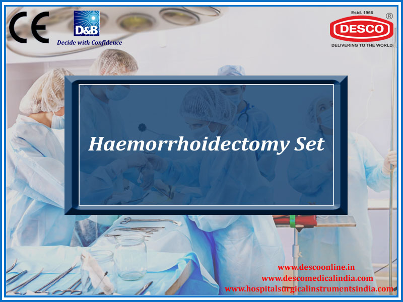 HAEMORRHOIDECTOMY SET