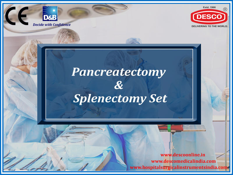 PANCREATECTOMY & SPLENECTOMY SET