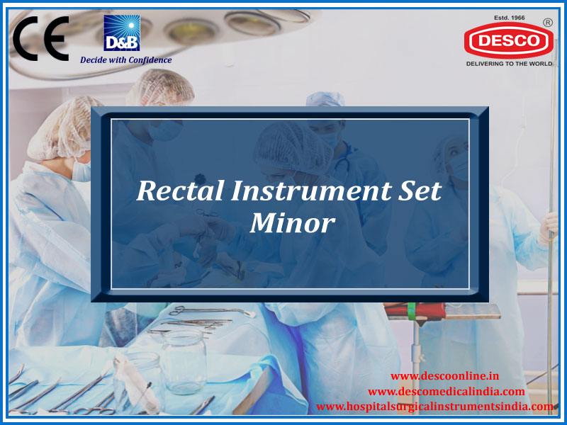 RECTAL INSTRUMENT SET MINOR