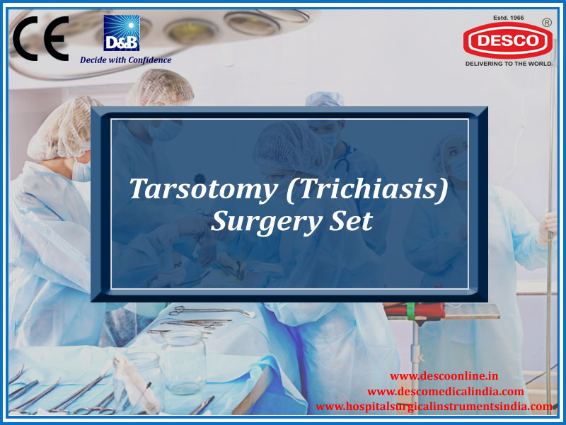 TARSOTOMY (TRICHIASIS) SURGERY SET